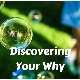 Discovering Your Why