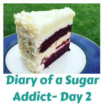 Diary of a Sugar Addict – Day 2